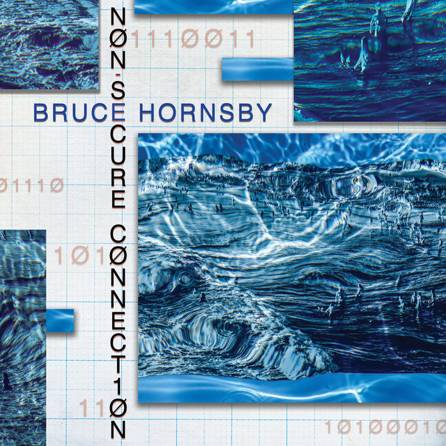 Cover art for album Non-Secure Connection by Bruce Hornsby