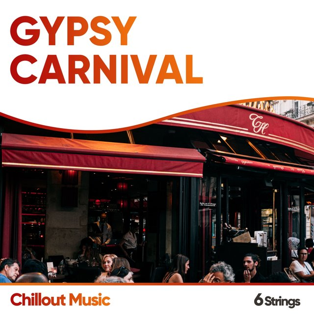 Gypsy Carnival Chillout Music