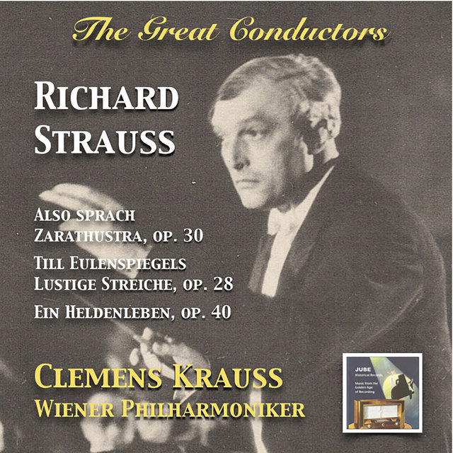 The Great Conductors: Clemens Krauss Conducts Richard Strauss