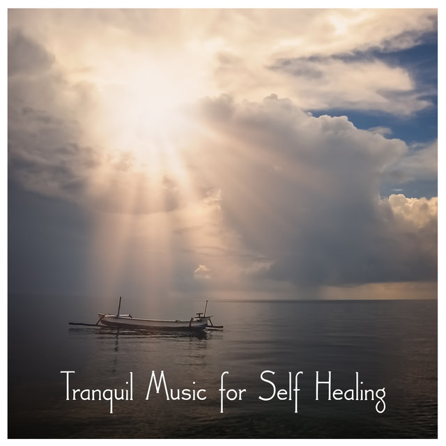 Tranquil Music for Self Healing