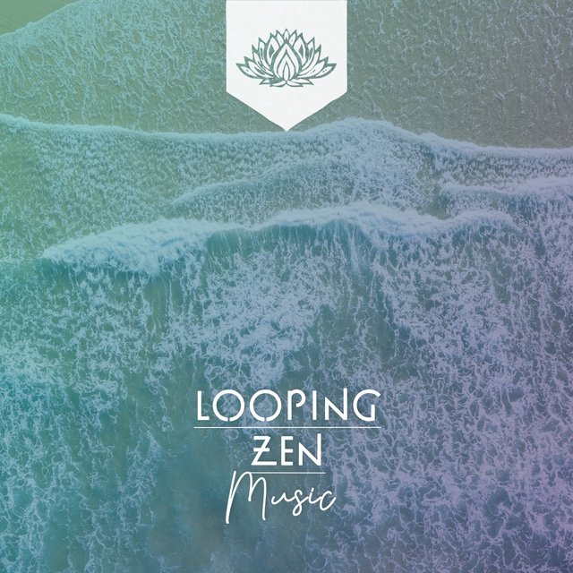 Looping Zen Music