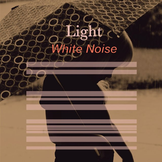 # Light White Noise