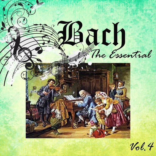 Bach - The Essential, Vol. 4