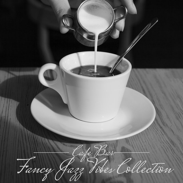 Cafe Bar Fancy Jazz Vibes Collection 2020