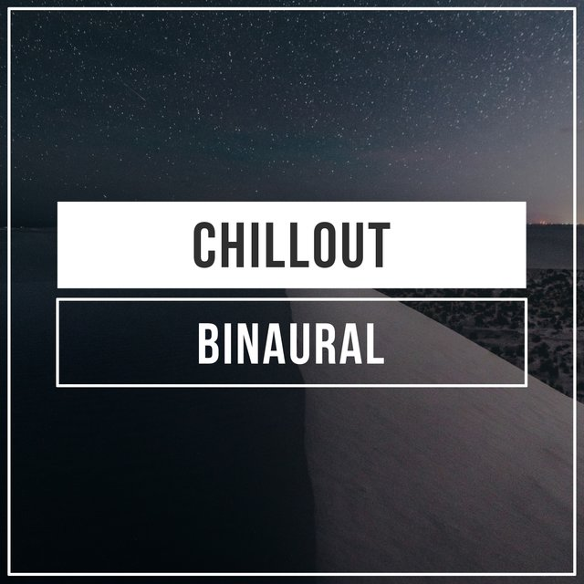 Chillout Binaural, Vol. 5