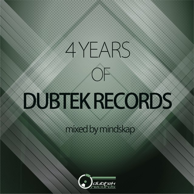 4 Years Of Dubtek Records (Mixed by Mindskap)