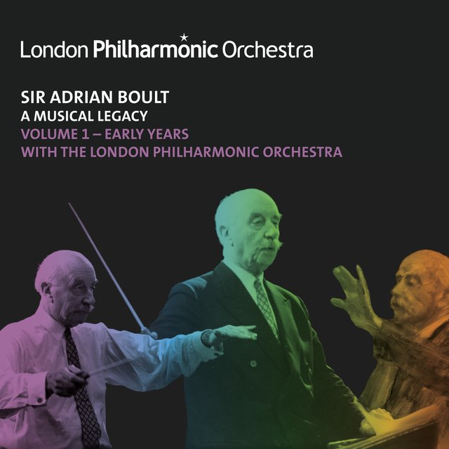 Sir Adrian Boult: A Musical Legacy, Vol. 1
