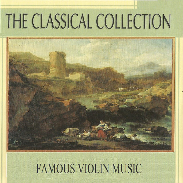 The Classical Collection, Famous Violin Music