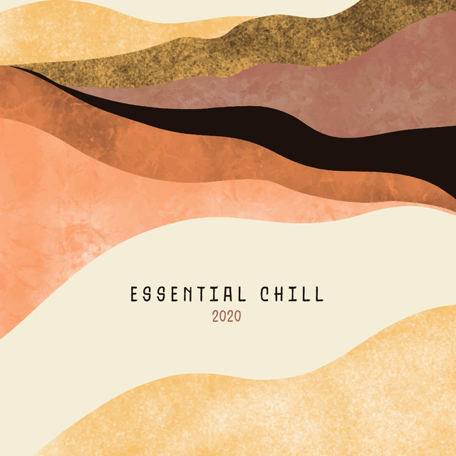 Essential Chill 2020