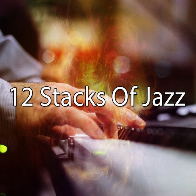 12 Stacks of Jazz