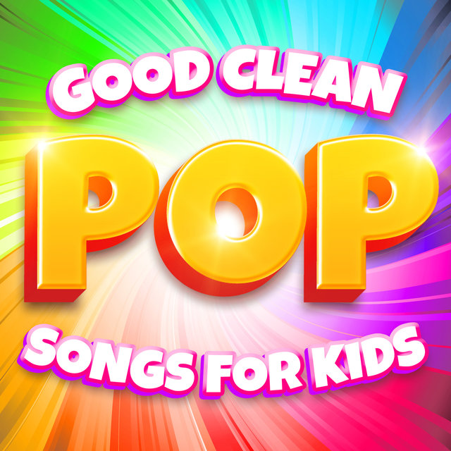 Good Clean Pop Songs for Kids