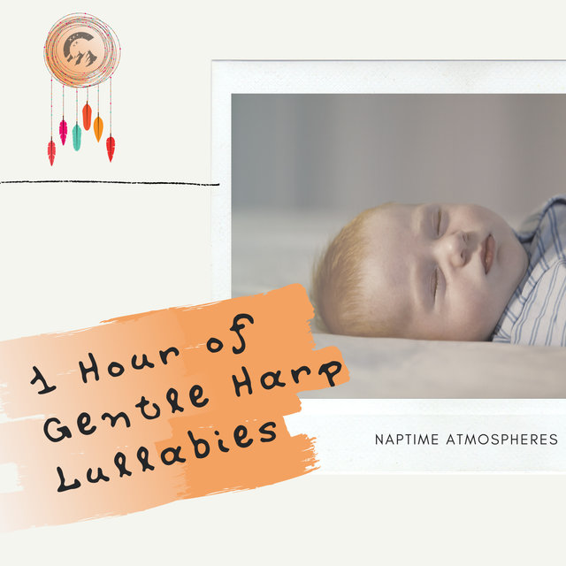 1 Hour of Gentle Harp Lullabies