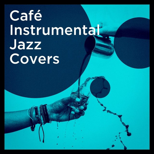 Café Instrumental Jazz Covers