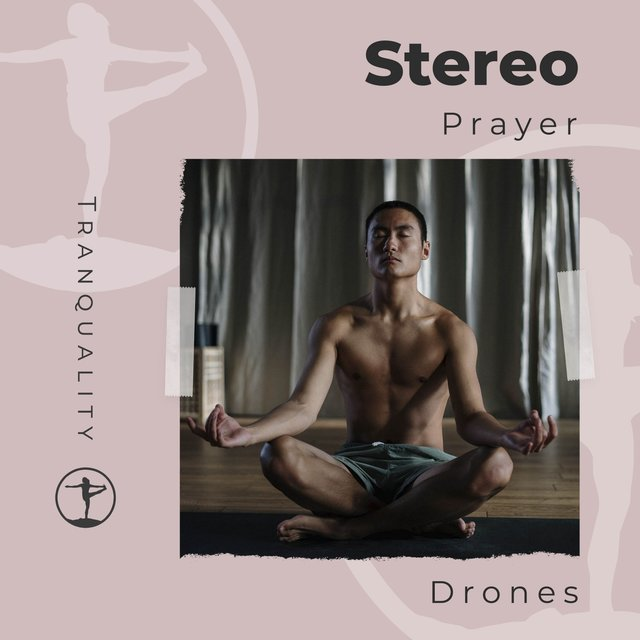 Stereo Prayer Drones