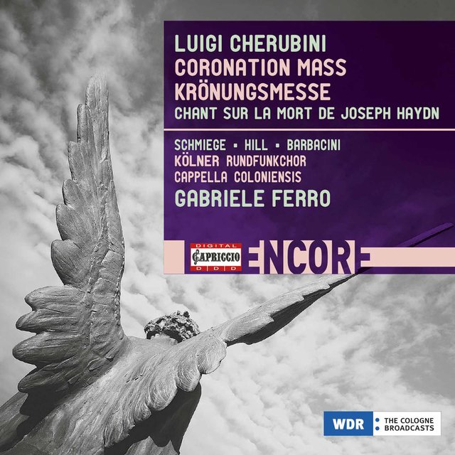 Cherubini: Mass in A Major & Chant sur la mort de Haydn