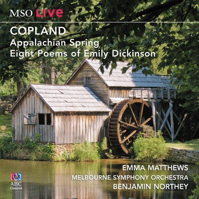 MSO Live - Copland: Appalachian Spring And Eight Poems Of Emily Dickinson (Live)