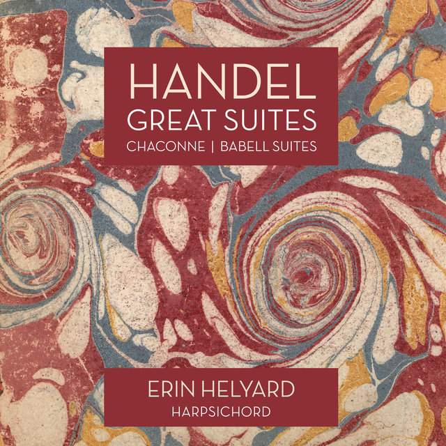 Handel: Great Suites, Chaconne / Babell: Suite