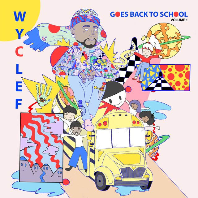 Wyclef Goes Back To School Volume 1