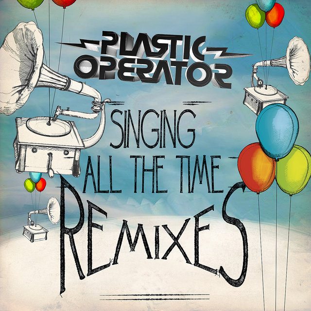 Cover art for album Singing All the Time Remixes by Plastic Operator