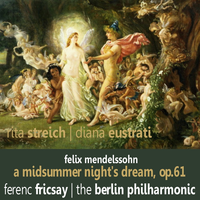 Mendelssohn: A Midsummer Night's Dream, Op. 61