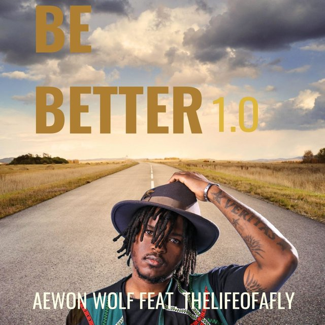 Be Better 1.0 (Thelifeofafly)