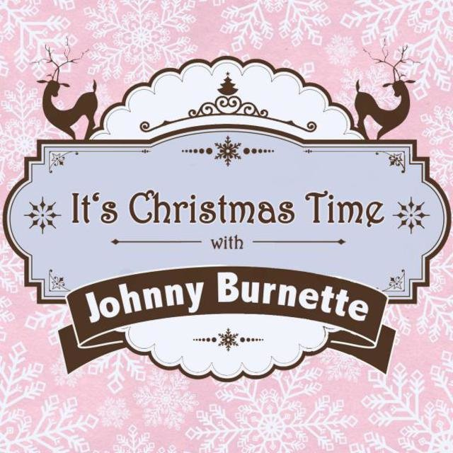 It's Christmas Time with Johnny Burnette