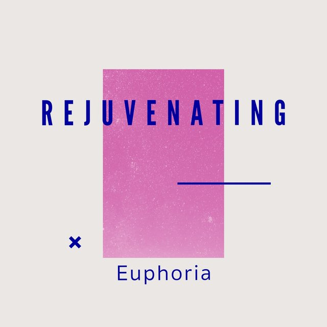 # 1 Album: Rejuvenating Euphoria