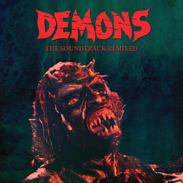 Demons the Soundtrack Remixed