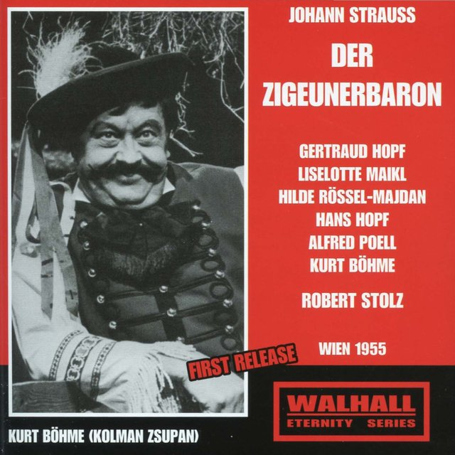 J. Strauss II: Der Zigeunerbaron (The Gypsy Baron) [Recorded 1955]