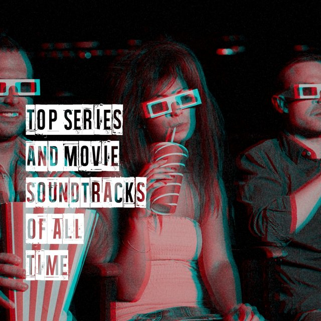 Top Series and Movie Soundtracks of All Time