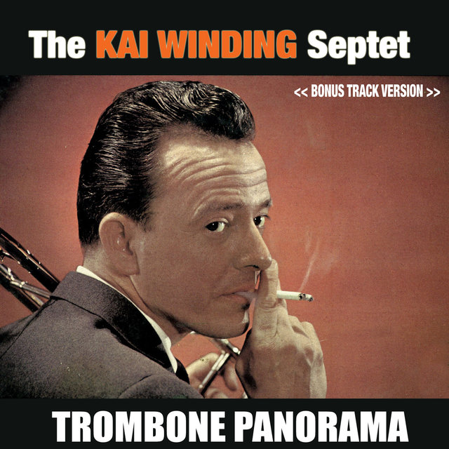 The Kai Winding Septet: Trombone Panorama (Bonus Track Version)