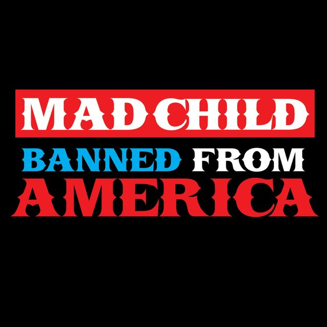 Madchild Banned from America - EP