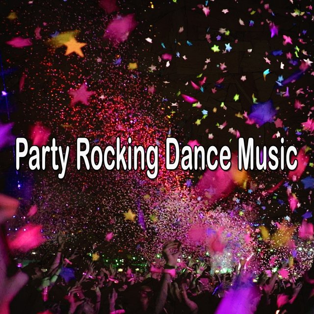Party Rocking Dance Music