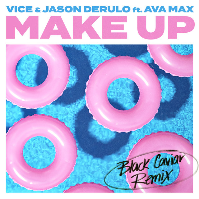 Make Up (feat. Ava Max) [Black Caviar Remix]