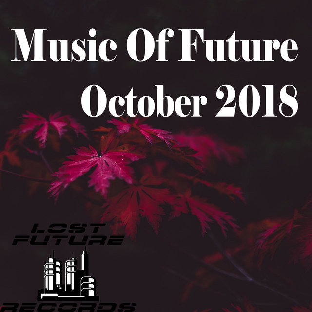 Music Of Future October 2018