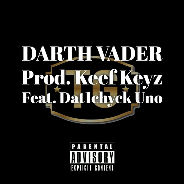 Darth Vader (feat. Dat1Chyck Uno)