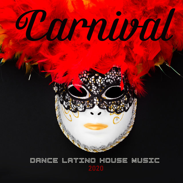 Carnival Dance Latino House Music 2020