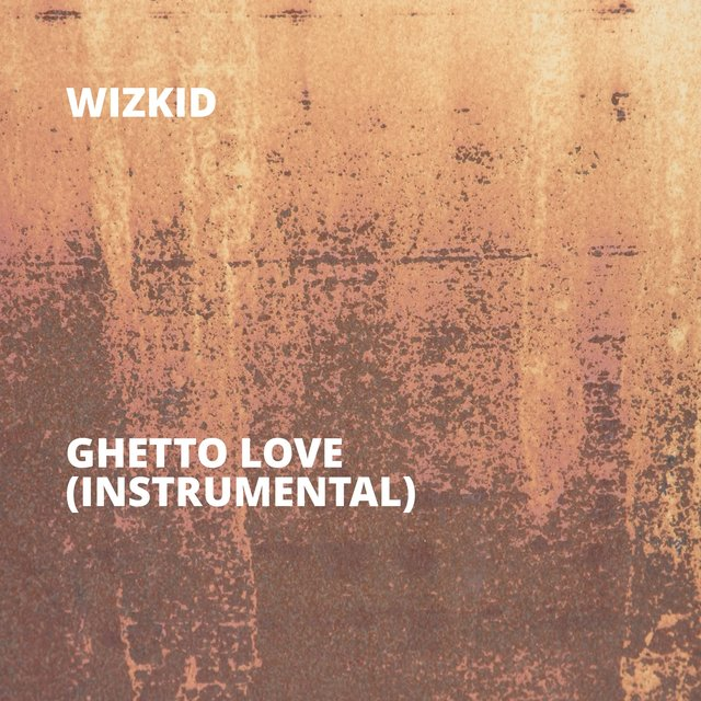 Ghetto Love (Instrumental)