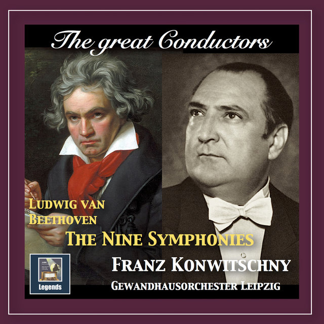 The Great Conductors: Franz Konwitschny Conducts Beethoven (Remastered 2018)