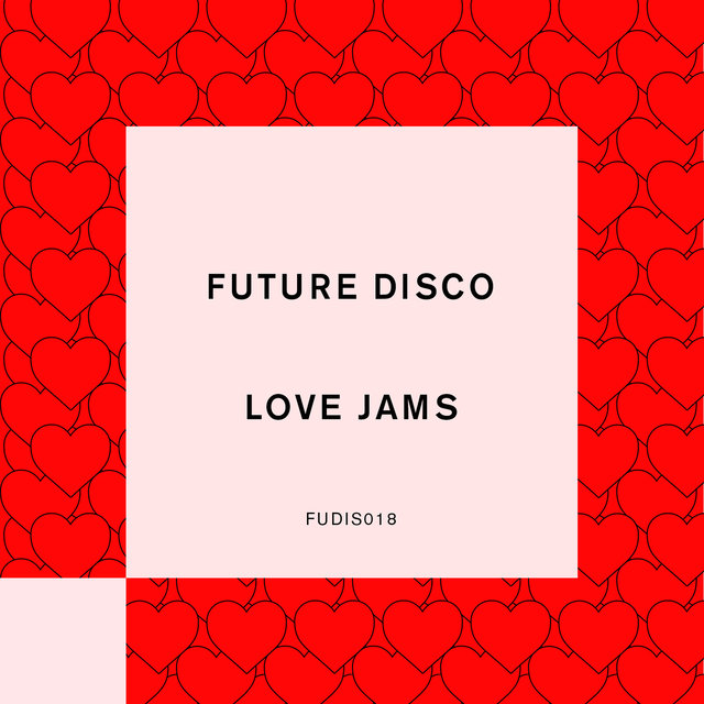Future Disco: Love Jams