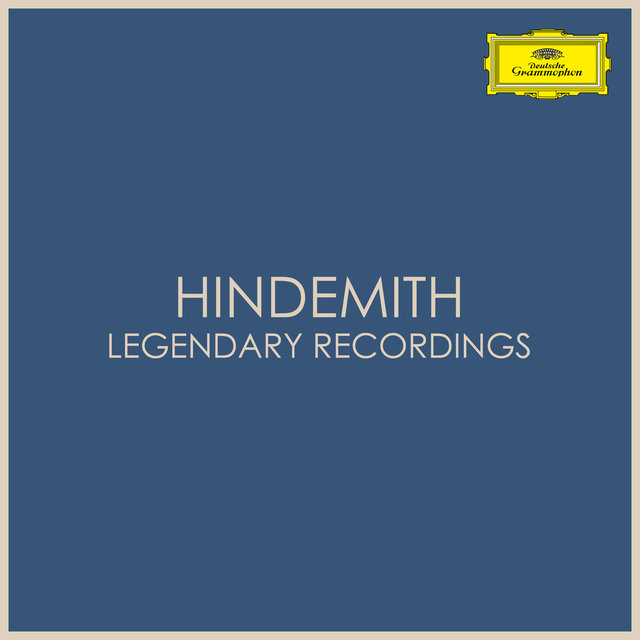 Hindemith - Legendary Recordings
