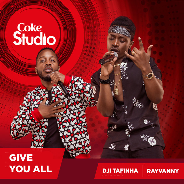 Give You All (Coke Studio Africa)