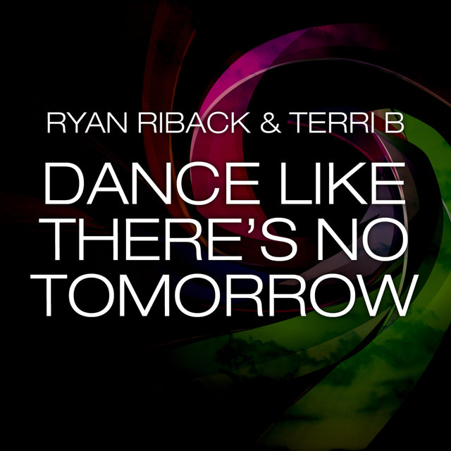Dance Like There's No Tomorrow (Remixes)