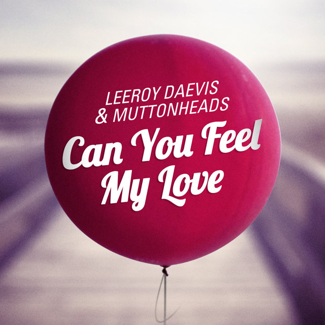 Can You Feel My Love (Radio Edit)