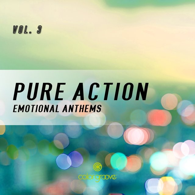 Pure Action, Vol. 3 (Emotional Anthems)