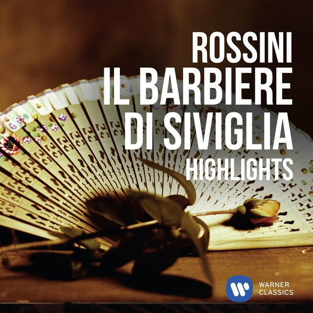 Rossini: Il barbiere di Siviglia - Highlights (Inspiration)