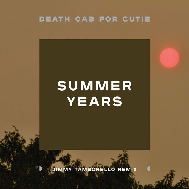 Summer Years (Jimmy Tamborello Remix)