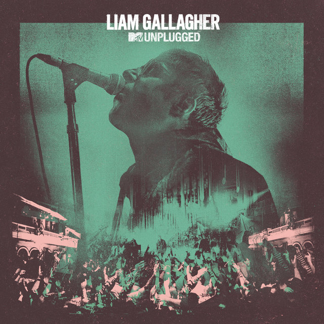 Cover art for album MTV Unplugged (Live At Hull City Hall) by Liam Gallagher