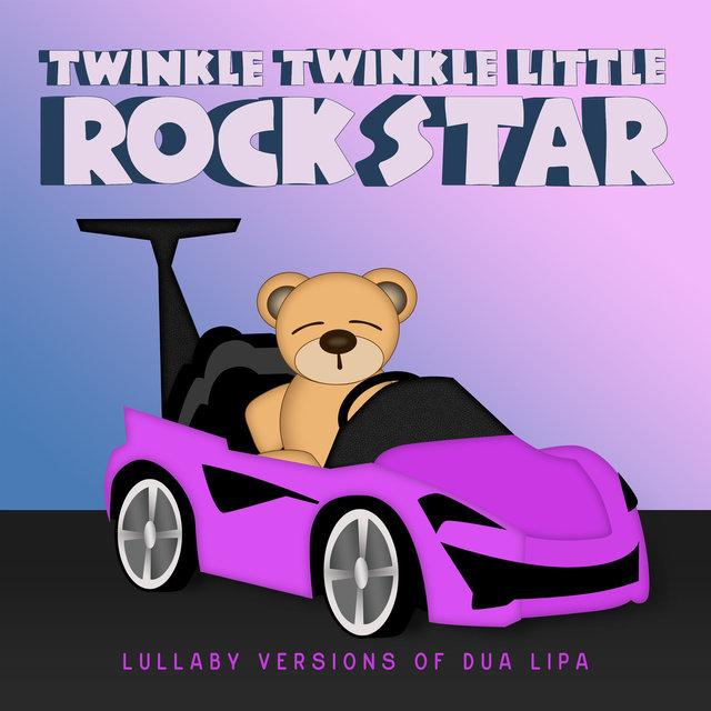 Lullaby Versions of Dua Lipa