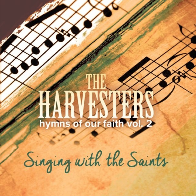 Hymns of Our Faith, Vol. 2: Singing with the Saints